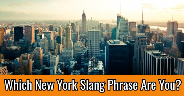 Which New York Slang Phrase Are You?