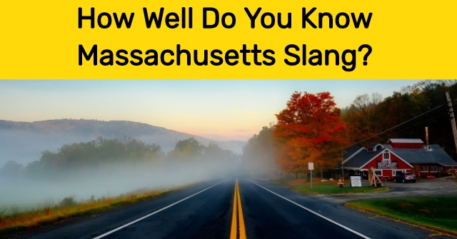 How Well Do You Know Massachusetts Slang?