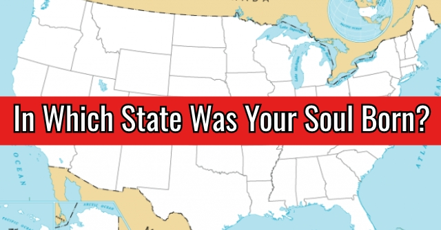 In Which State Was Your Soul Born?