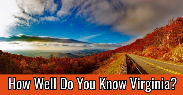 How Well Do You Know Virginia?