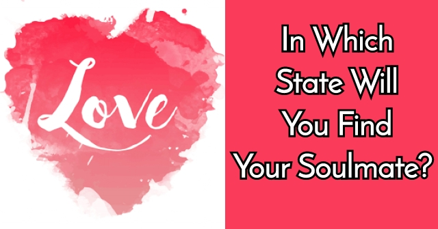 In Which State Will You Find Your Soulmate?