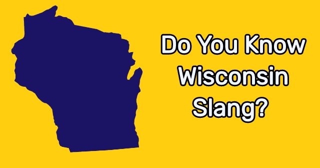 Do You Know Wisconsin Slang?