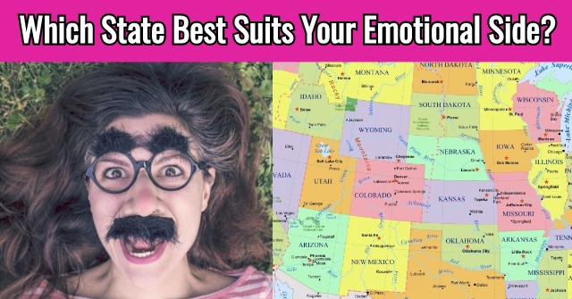 Which State Best Suits Your Emotional Side?