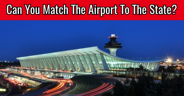 Can You Match The Airport To The State?