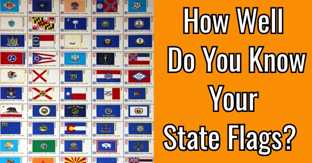 How Well Do You Know Your State Flags?