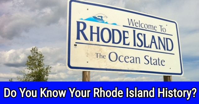 Do You Know Your Rhode Island History?
