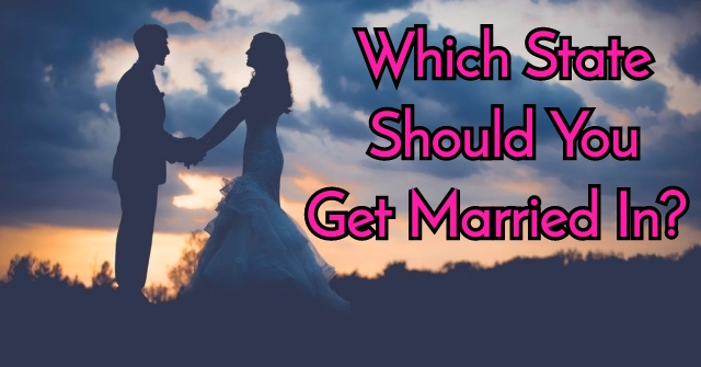 Which State Should You Get Married In?