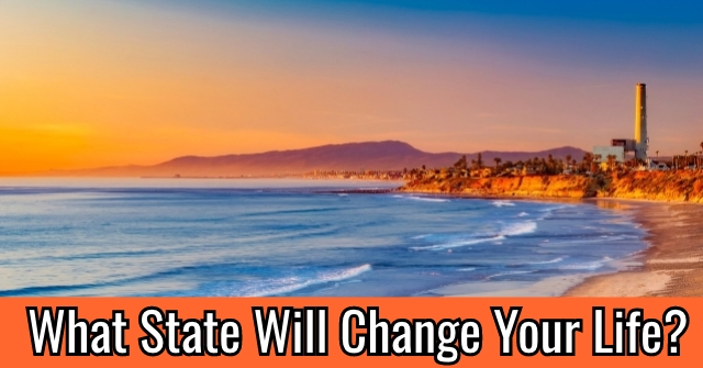 What State Will Change Your Life?