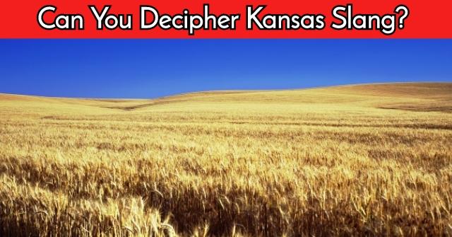 Can You Decipher Kansas Slang?
