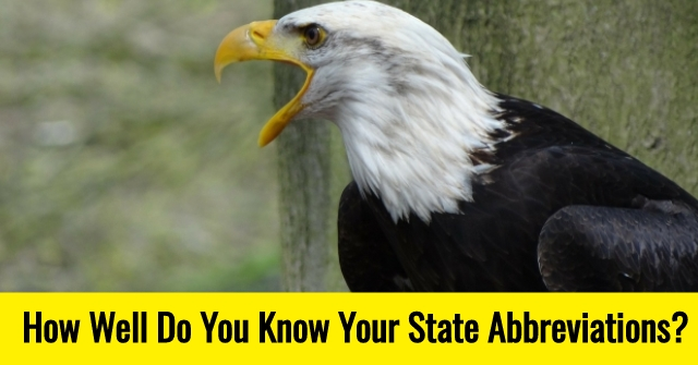 How Well Do You Know Your State Abbreviations?