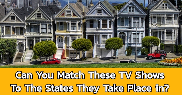 Can You Match These TV Shows To The States They Take Place in?