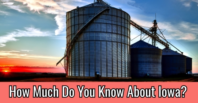 How Much Do You Know About Iowa?