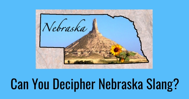 Can You Decipher Nebraska Slang?
