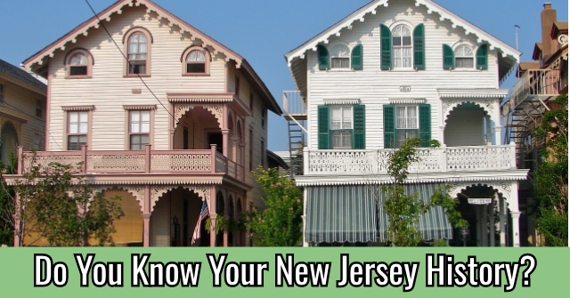 Do You Know Your New Jersey History?