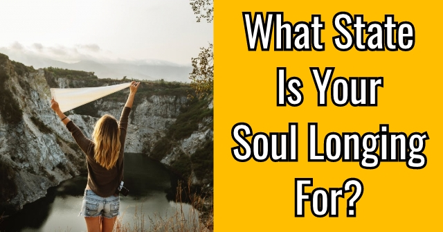 What State Is Your Soul Longing For?