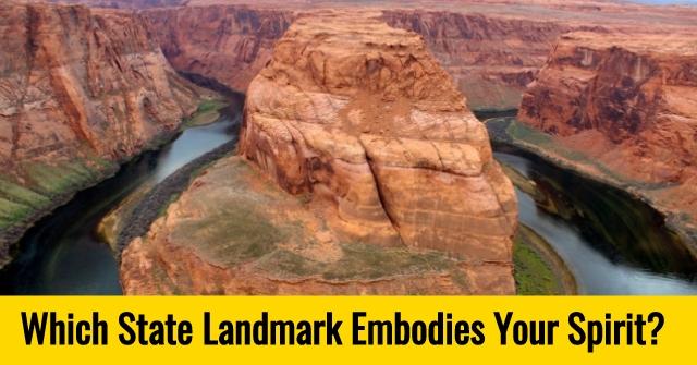 Which State Landmark Embodies Your Spirit?