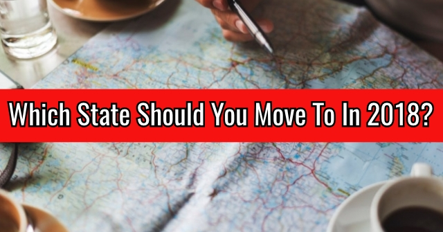 Which State Should You Move To In 2018?
