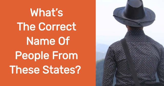 What's The Correct Name Of People From These States?