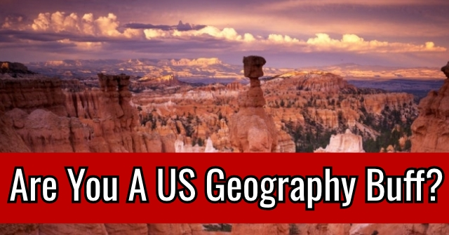Are You A US Geography Buff?