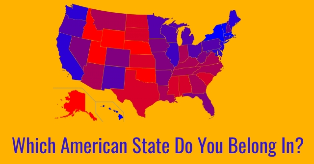 Which American State Do You Belong In?