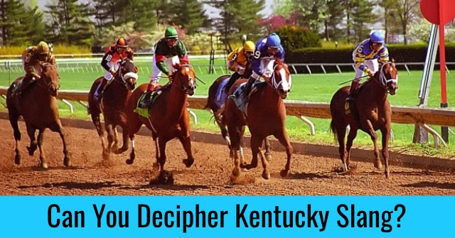 Can You Decipher Kentucky Slang?