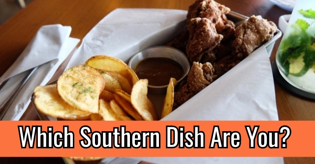 Which Southern Dish Are You?