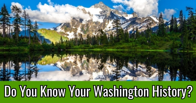 Do You Know Your Washington History?