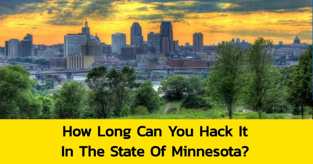How Long Can You Hack It In The State Of Minnesota?