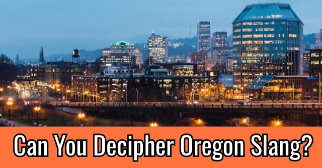 Can you decipher Oregon Slang?