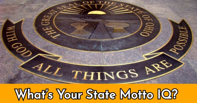 What's Your State Motto IQ?