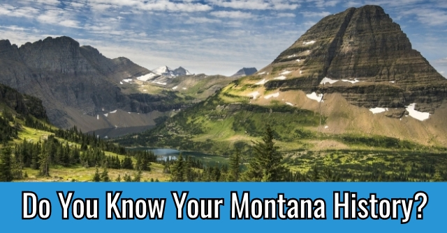 Do You Know Your Montana history?