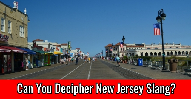 Can You Decipher New Jersey Slang?