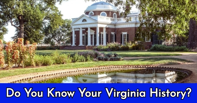 Do You Know Your Virginia History?