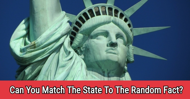 Can You Match The State To The Random Fact?