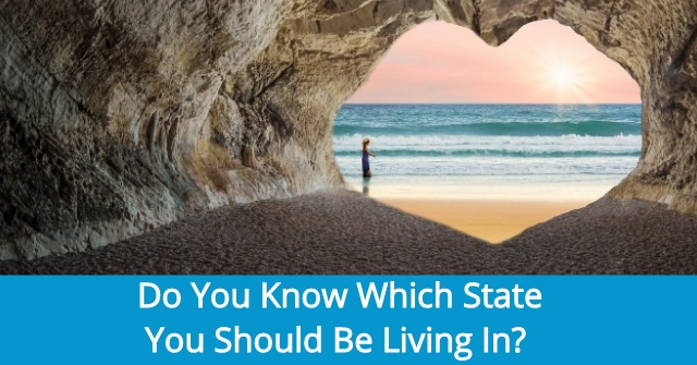 Do You Know Which State You Should Be Living In?