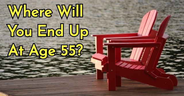Where Will You End Up At Age 55?