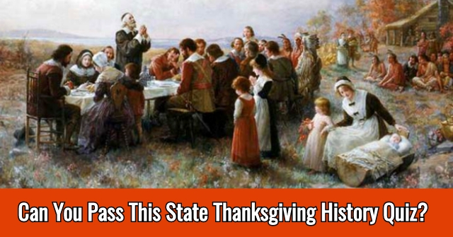 Can You Pass This State Thanksgiving History Quiz?