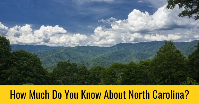 How Much Do You Know About North Carolina?