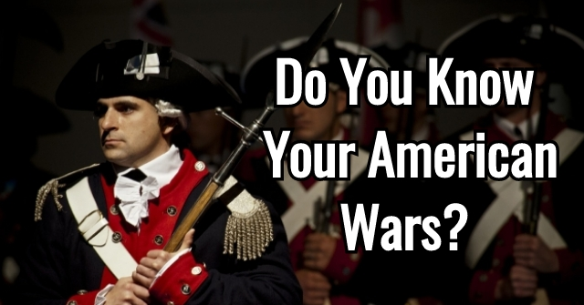 Do You Know Your American Wars?