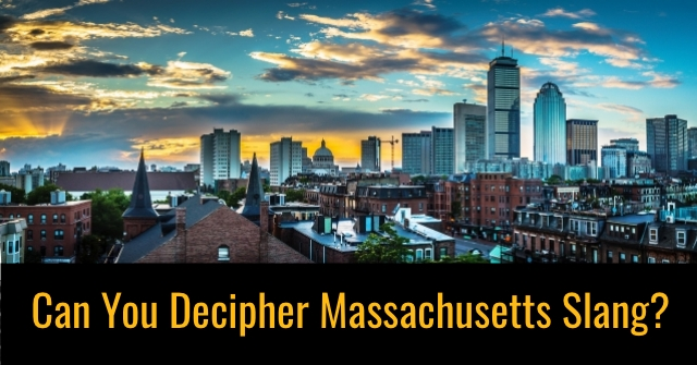 Can You Decipher Massachusetts Slang?