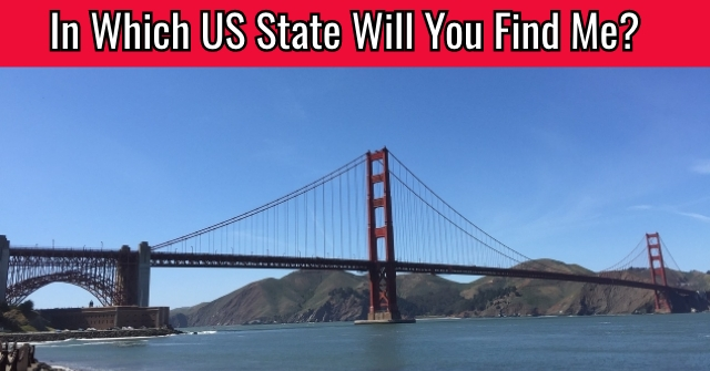 In Which US State Will You Find Me?