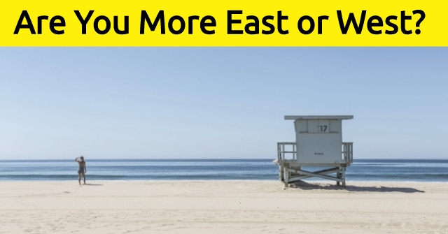 Are You More East or West?