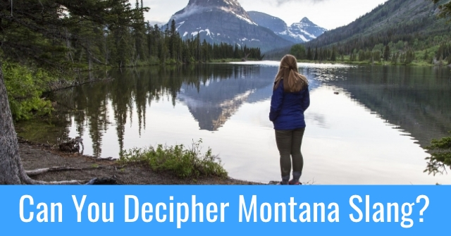 Can You Decipher Montana Slang?