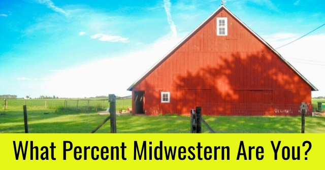 What Percent Midwestern Are You?