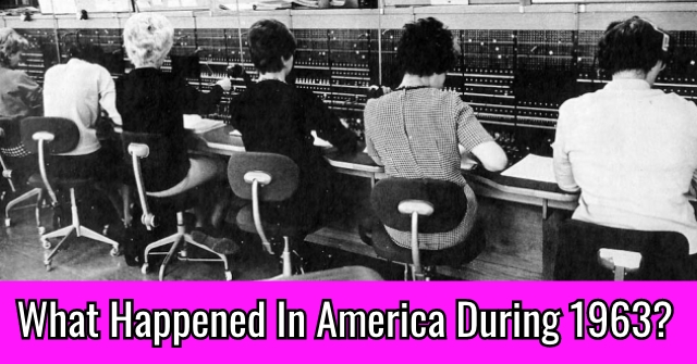 What Happened In America During 1963?