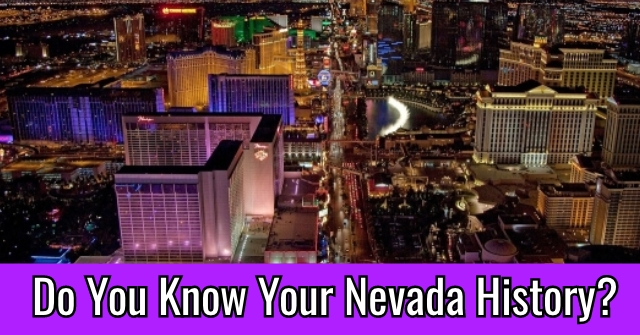Do You Know Your Nevada History?