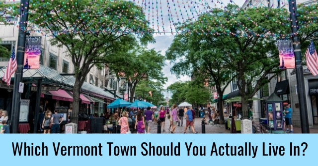 Which Vermont Town Should You Actually Live In?