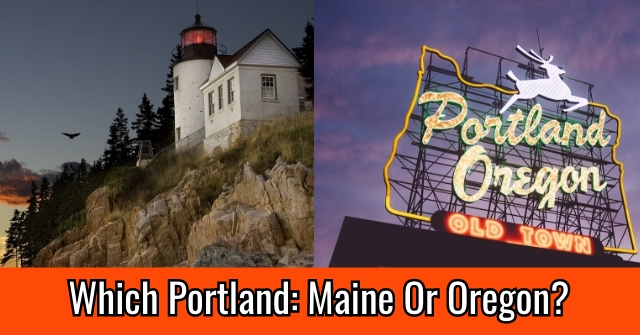 Which Portland: Maine Or Oregon?