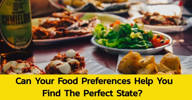 Can Your Food Preferences Help You Find The Perfect State?