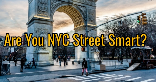 Are You NYC Street Smart?
